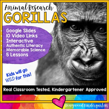 Gorillas ... Zoo Animal Research Mixed w/ Authentic Literacy Practice!