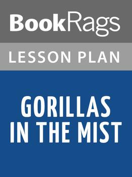 Gorillas in the Mist Lesson Plans