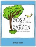 Gospel in the Garden -- Kids Club or VBS