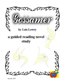 Gossamer by Lois Lowry guided reading novel study