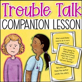 Trouble Talk Companion Lesson