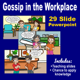 Gossip in the Workplace - A Powerpoint Presentation