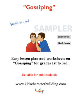 Gossiping - Grades 1-2-3 Character Education Lesson Plan