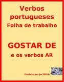 Gosto de Não gosto de AR Verbs in Portuguese Verbos AR Worksheet