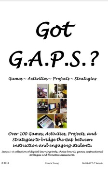 Got G.A.P.S.? Games, Activities, Projects, and Strategies for the Math Class