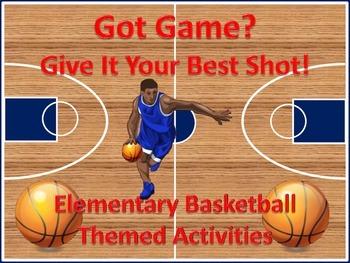 Got Game? Basketball Themed Activities