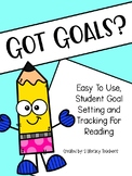Got Goals? Student Goal Setting and Tracking Packet