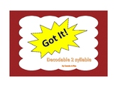 Got It! Decodable 2 Syllable Word Game
