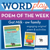 Got Milk -ow Word Family Poem of the Week