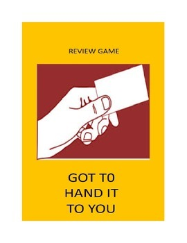 Review Game For Any Classroom: Got to Hand it to You