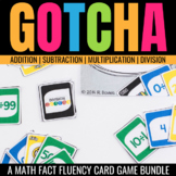 Gotcha: Fact Fluency Games for Addition, Subtraction, Multiplication, & Division