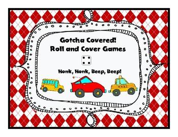 Gotcha Covered: Honk, Honk, Beep, Beep! (Roll and Cover Game)