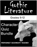 Gothic Literature Character Quiz Bundle Pack (Grades 9-12)