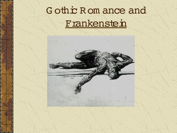Gothic Literature Power Point (Frankenstein)