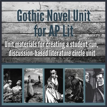 Gothic Novel Unit for AP Lit