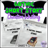 Gothic Short Story Creative Writing Project Workbook