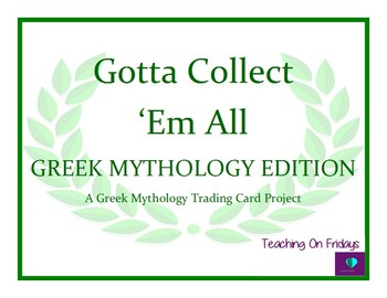 Gotta Collect 'Em All...A Greek Mythology Trading Card Project