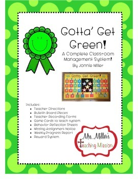 Gotta Get Green  A Complete Classroom Behavior Management System