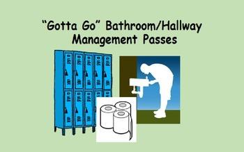 """Gotta Go"" Bathroom/Hallway Management Passes"