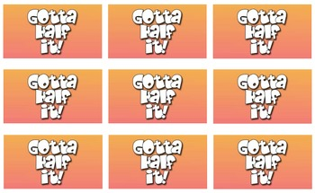 Gotta Half it!  (Mental Math Challenge Video Clips)