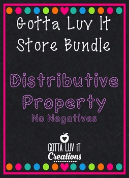 Gotta Luv It Distributive Property Bundle 35% Off