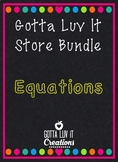 Gotta Luv It Equations Growing Bundle 35% Off