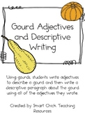 Gourd Adjectives and Descriptive Paragraph Writing Activity ~ FREE