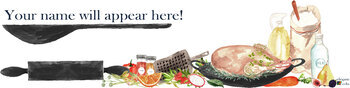Gourmet Foods Google Classroom Banner/ Add your own name