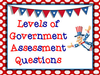 Levels of Government Assessment Questions