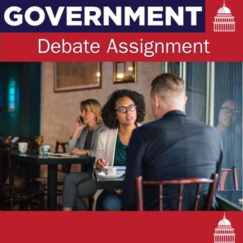 Government Debate Assignment