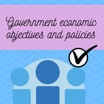 Government Economic Objectives and Policies