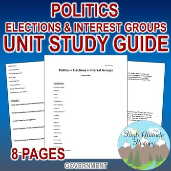 Politics, Elections & Interest Groups Unit Study Guide (Government)