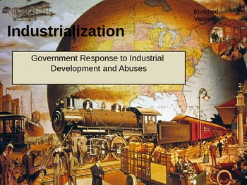 Government Response to Industrial Development and Abuses P