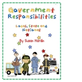 Government Responsibilities:  Local, State and National