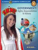 Government: Rights, Responsiblities & History; Grade 6 Alberta Curriculum