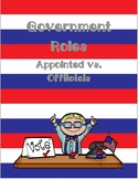 Government Roles. Appointed vs. Elected FREEBIE