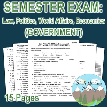 Government Exam: Law + Politics + World Affairs + Economics + State/Local
