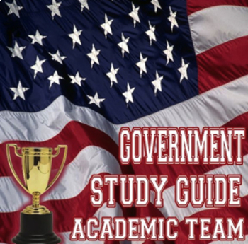 Government Study Guide for Academic Team