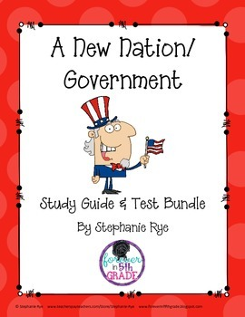 A New Nation/Government Study Guide and Test Bundle
