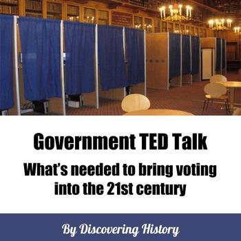 Government TED Talk: Bring voting into the 21st century