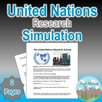 United Nations Research Project Simulation (Government / U.S. History)