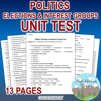 Politics, Elections & Interest Groups Unit Test / Exam / Assessment (Government)