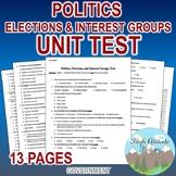 Politics, Elections & Interest Groups Unit Test / Exam / Assessment (Government)