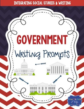 Government Writing Prompts