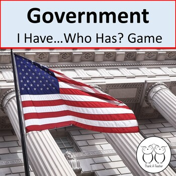 Government and More! I Have Who Has? Game Reviews Making L