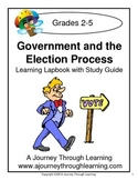 Government and the Election Process (grades 2-5) Lapbook with Study Guide
