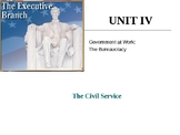 Government at Work: The Bureaucracy: The Civil Service