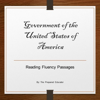 Government of the United States of America: Reading Fluency Passages
