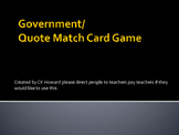 Government to Quote Match Card Activity-Democracy, Monarchy...