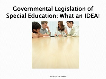 IDEA and Governmental Legislation